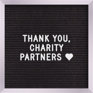 Letter Board: Thank you Charity Partners